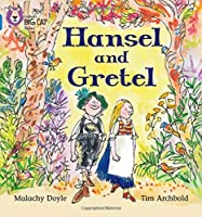 Hansel and Gretel (Collins Big Cat Phonics)