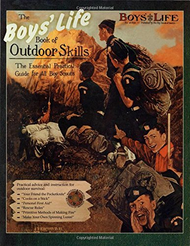 Compare Textbook Prices for Boys' Life Book of Outdoor Skills Illustrated Edition ISBN 9780762780143 by Boy Scouts of America