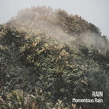 Rain: Momentous Rain