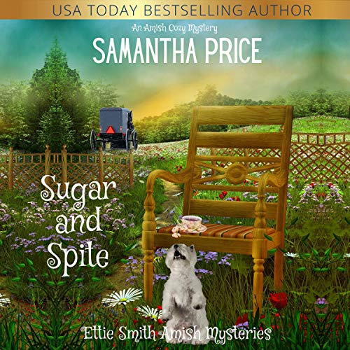 Sugar and Spite: Amish Cozy Mystery cover art