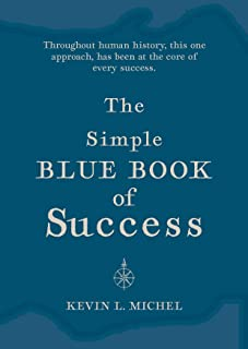 The Simple Blue Book of Success (English Edition)