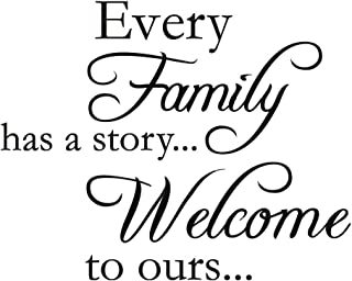 Every Family Has A Story.Welcome to Ours Vinyl Wall Quotes Stickers Sayings Home Art Decor Decal (17