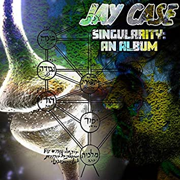 Singularity: An Album
