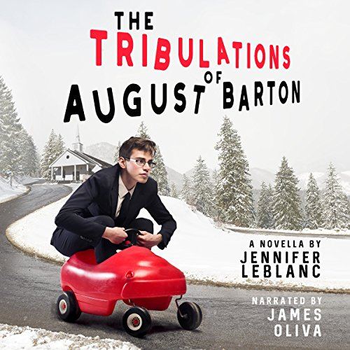The Tribulations of August Barton audiobook cover art