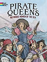 Pirate Queens: Notorious Women of the Sea (Dover Coloring Books)