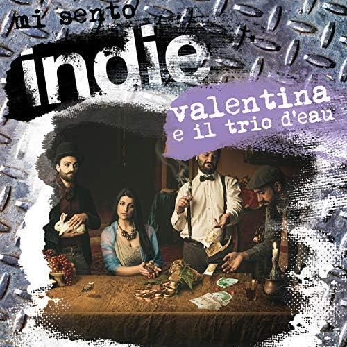 Valentina e Il Trio d'Eau