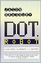 Cover of Dot Robot by Jason Bradbury