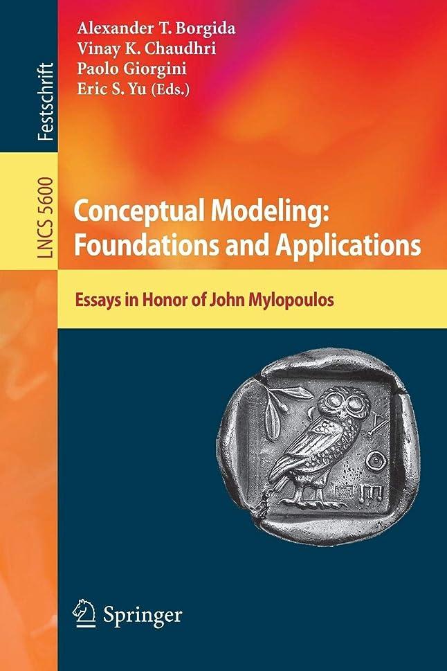 冊子偶然クラックポットConceptual Modeling: Foundations and Applications: Essays in Honor of John Mylopoulos (Lecture Notes in Computer Science / Information Systems and Applications, incl. Internet/Web, and HCI)