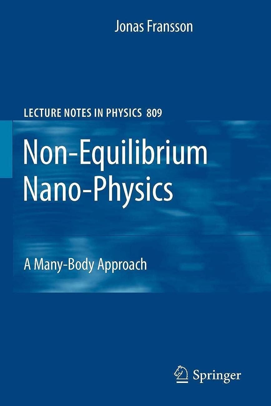 に賛成医学葡萄Non-Equilibrium Nano-Physics: A Many-Body Approach (Lecture Notes in Physics)