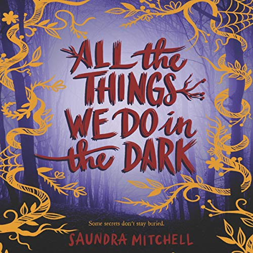 All the Things We Do in the Dark audiobook cover art