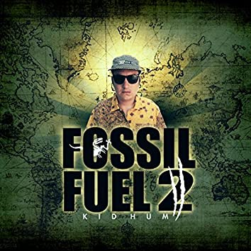 Fossil Fuel 2