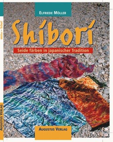 Shibori: Seide färben in japanischer Tradition