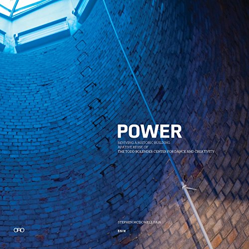 Compare Textbook Prices for POWER: BNIM Adaptive Reuse  ISBN 9781941806159 by McDowell, Steve,Blackwell, Marlon