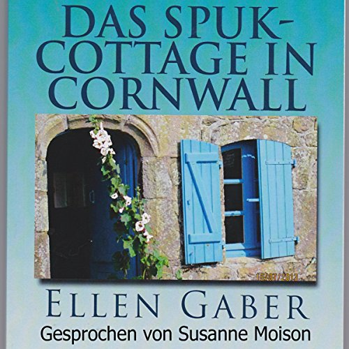 Das Spuk-Cottage in Cornwall Titelbild