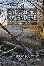 En Livstid med Kalendere 1800-1900 Norsk Utgave