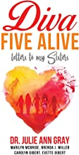Diva Five Alive: Letters to My Sisters