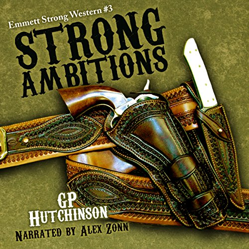 Strong Ambitions audiobook cover art