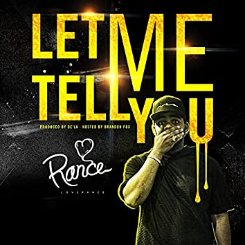 Let Me Tell You - Single