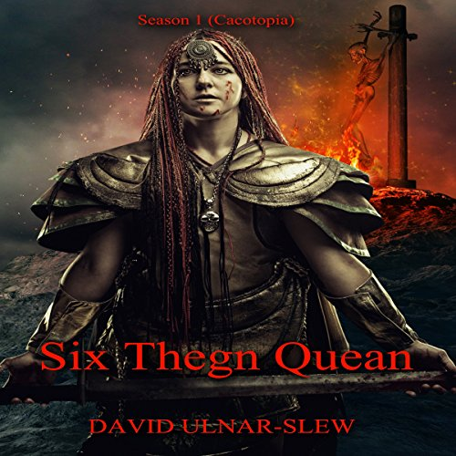 Six Thegn Quean Audiobook By David Ulnar Slew cover art
