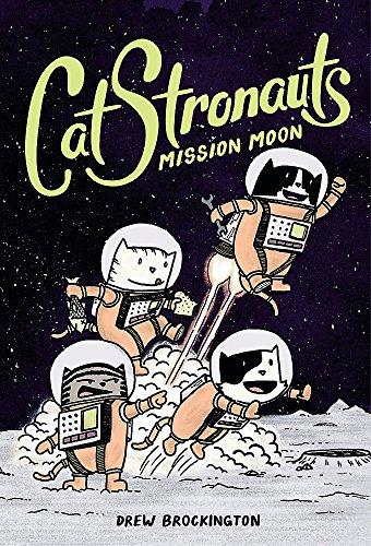 CatStronauts: Mission Moon (CatStronauts, 1)