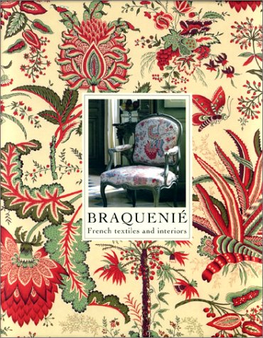 Braquenie: French Textiles and Interiors Since 1823