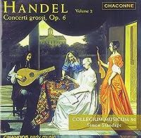 Concerti Grossi Op 6