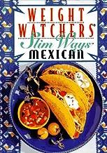 Weight Watchers Slim Ways: Mexican