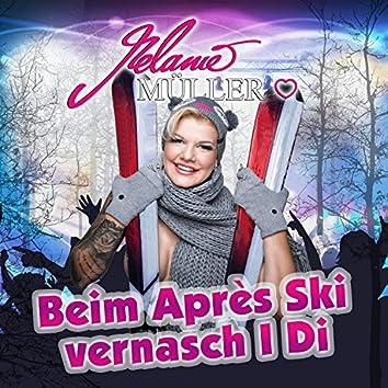 Beim Après Ski vernasch I Di