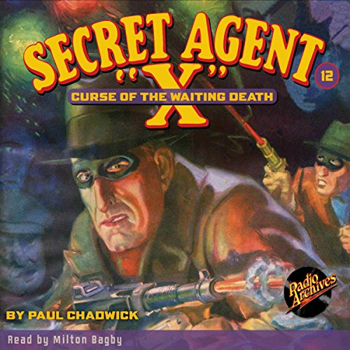 Secret Agent X #12: Curse of the Waiting Death audiobook cover art