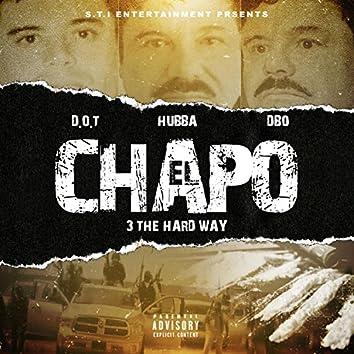 El Chapo (feat. D.O.T. & Dubb)