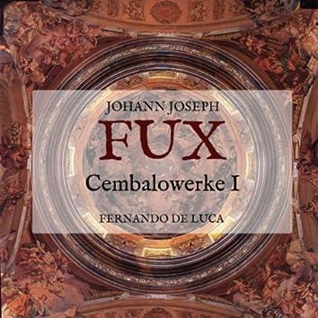 Johann Joseph Fux: Cembalowerke I