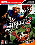 NFL Street 2 - Prima's Official Game Guide d'Eric Mylonas