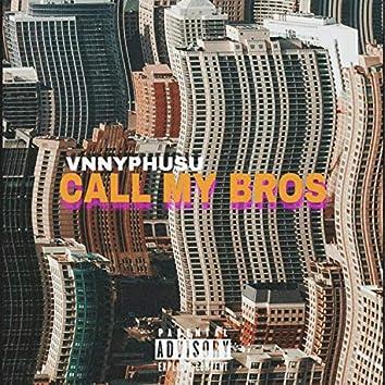 Call MY BRO's