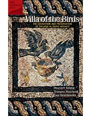 Villa of the Birds: The Excavation and Preservation of the Kom Al-Dikka Mosaics (American Research Center in Egypt Conservation S.)