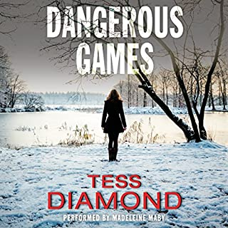 Dangerous Games                   By:                                                                                                                                 Tess Diamond                               Narrated by:                                                                                                                                 Madeleine Maby                      Length: 11 hrs and 38 mins     2 ratings     Overall 5.0