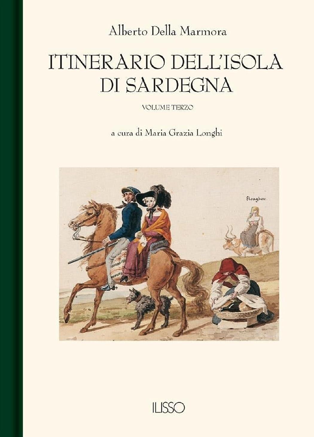 マーカー汚染するエーカーItinerario dell'Isola di Sardegna III (Italian Edition)