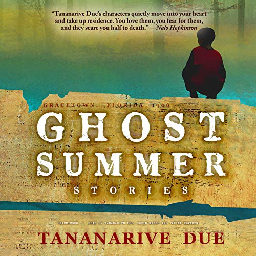 Ghost Summer Audiobook By Tananarive Due cover art