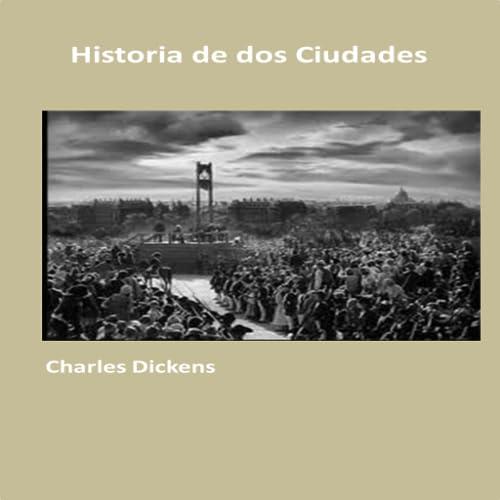 Historia de dos ciudades (Audio)