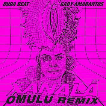 Xanalá (Omulu Remix)
