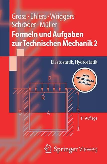 Formeln und Aufgaben zur Technischen Mechanik 2: Elastostatik, Hydrostatik (Springer-Lehrbuch) (German Edition)