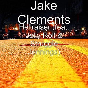 Hellraiser (feat. Jelly Roll & Struggle Jennings)