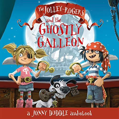 The Jolley-Rogers and the Ghostly Galleon cover art