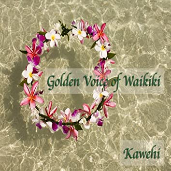 Golden Voice of Waikiki