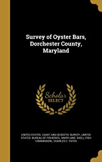 Survey of Oyster Bars, Dorchester County, Maryland