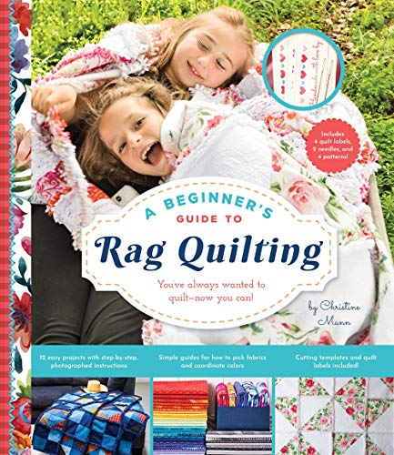 Compare Textbook Prices for A Beginner's Guide to Rag Quilting  ISBN 9781641701471 by Mann, Christine