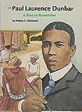 Paul Laurence Dunbar: A Poet to Remember (People of Distinction Series)