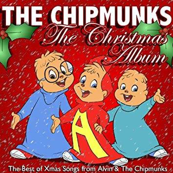 The Christmas Album: The Best of Xmas Songs from Alvin & The Chipmunks