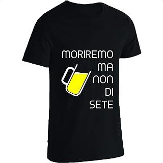 b17a1b32ee8854 Moriremo Ma Non Di Sete Maglietta Nero Uomo Divertente T Shirt Cotone  Simpatica Birra Beer Sportiva