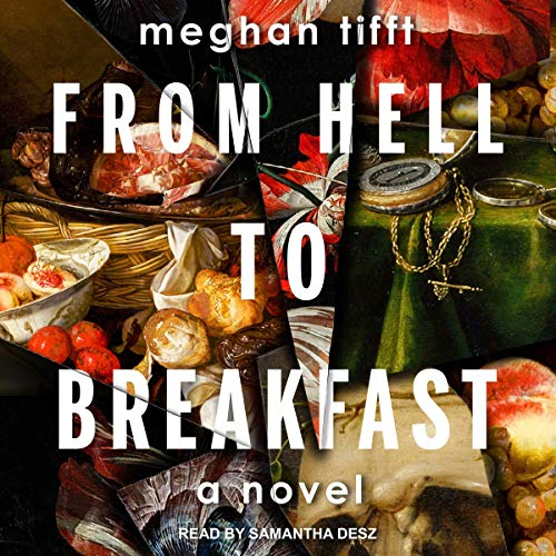 From Hell to Breakfast cover art