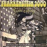 Goin' Away by Frankenstein 3000 (2008-03-25?